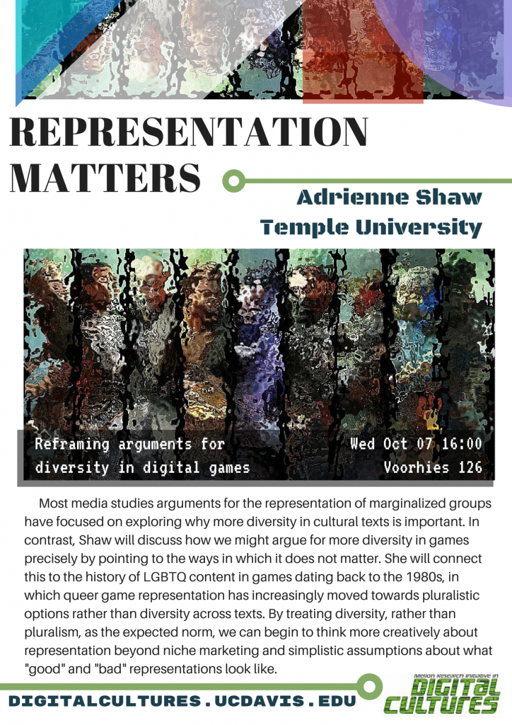 "Poster for Adrienne Shaw, ""Representation Matters"""